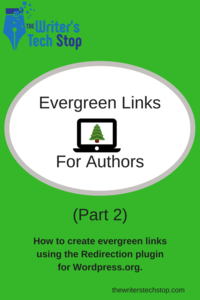 Evergreen Links for Authors Using Redirection Plugin