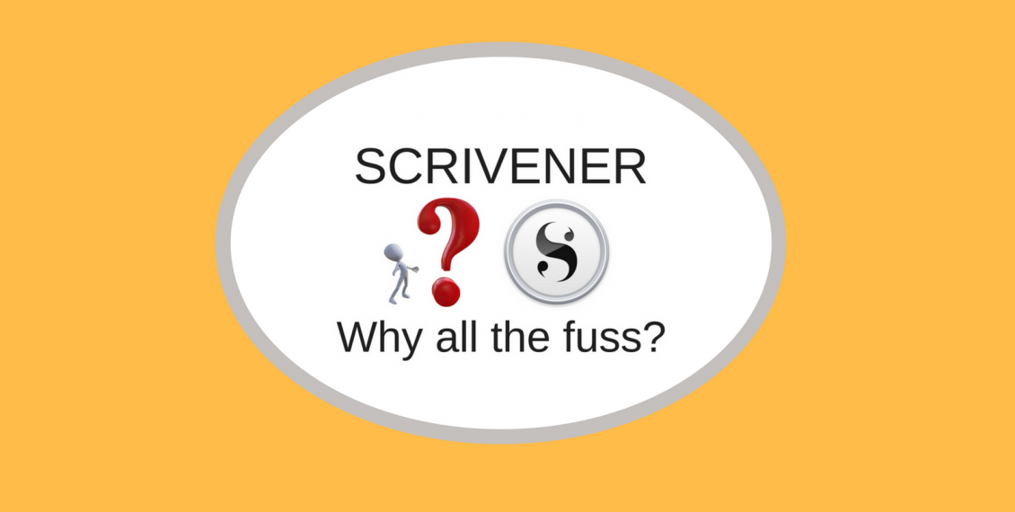 Graphic showing SCRIVENER, Why all the fuss?